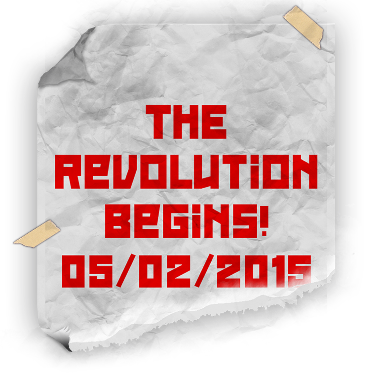 The Revolution Begins 5/2/15